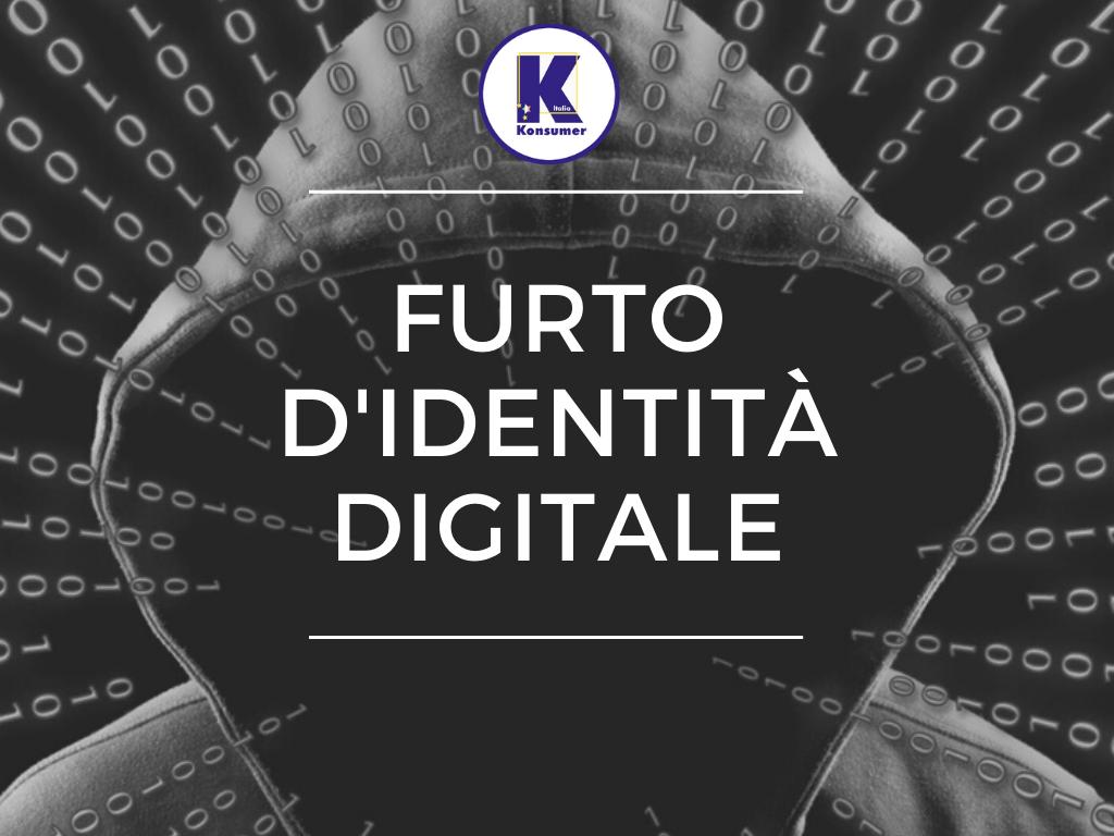 furto identita digitale konsumer associazione consumatori, clonare carte.